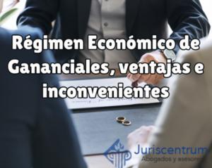 Régimen económico de gananciales